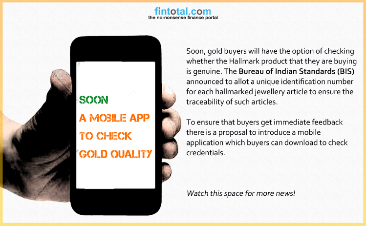 Fintotal Channel | Soon A mobile App to check Gold Quality